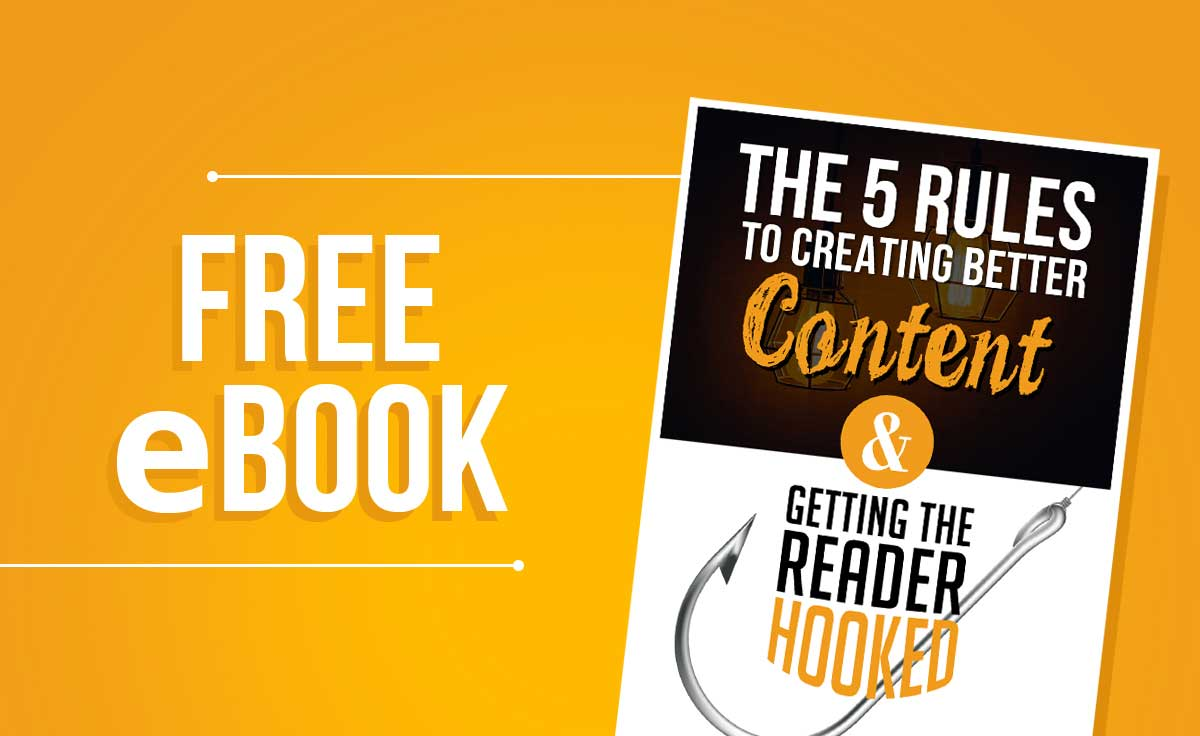 Free eBook] The 5 rules to creating better content & getting ...